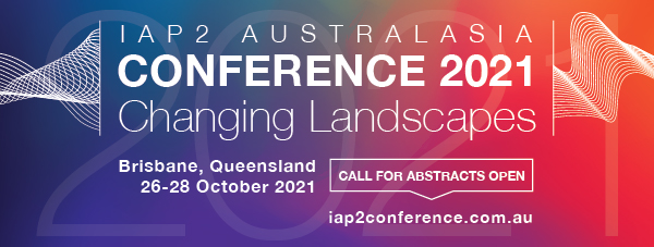 IAP2A Conference, Changing Landscapes, call for abstracts now open